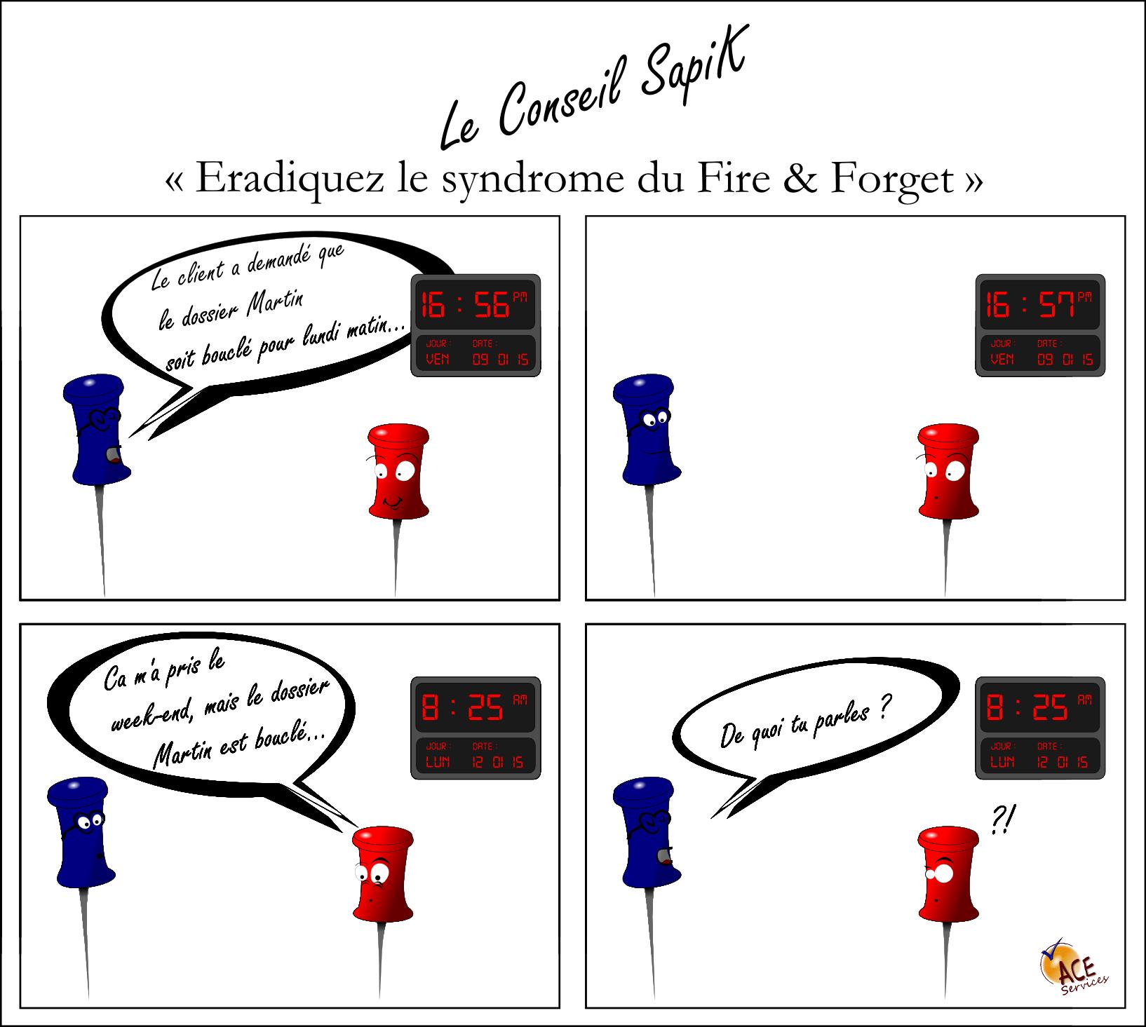 eradiquez le double F Fire and Forget
